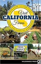 Visit California Farms Your Guide to Farm Stays, Tours, and Hands-On Workshops