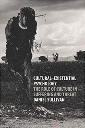 Download Cultural-Existential Psychology: The Role of Culture in Suffering and Threat free book as pdf format