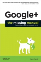 Book Google+: The Missing Manual free