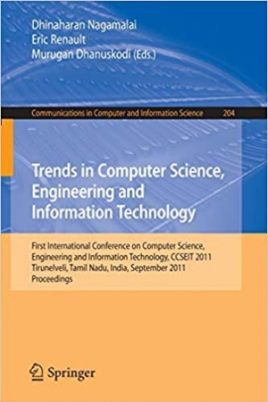 Download Trends in Computer Science, Engineering and Information Technology: First International Conference, CCSEIT 2011, Tirunelveli, Tamil Nadu, India, ... in Computer and Information Science) free book as pdf format
