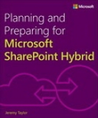 Planning and Preparing for Microsoft SharePoint Hybrid