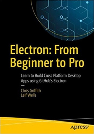 Download Electron: From Beginner to Pro free book as pdf format