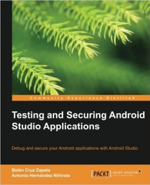 Download Testing and Securing Android Studio Applications free book as pdf format
