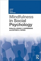 Book Mindfulness in Social Psychology (Current Issues in Social Psychology) free