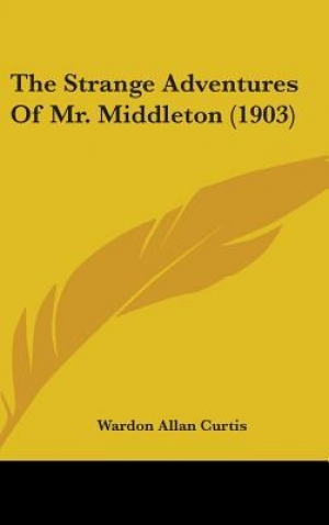 Download The Strange Adventures of Mr. Middleton free book as pdf format