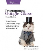 Book Programming Google Glass, Second Edition free