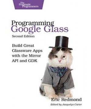 Download Programming Google Glass, Second Edition free book as pdf format
