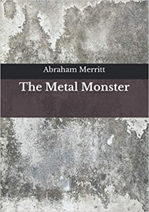 Download The Metal Monster free book as epub format