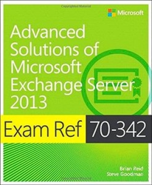 Download Exam Ref 70-342 Advanced Solutions of Microsoft Exchange Server 2013 (MCSE) free book as pdf format