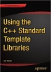 Book Using the C++ Standard Template Libraries free