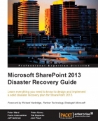 Book Microsoft SharePoint 2013 Disaster Recovery Guide free