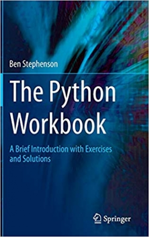 Download The Python Workbook: A Brief Introduction with Exercises and Solutions free book as pdf format