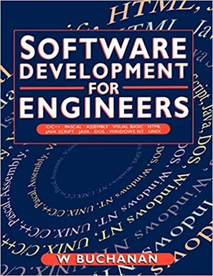 Download Software Development for Engineers, C/C++, Pascal, Assembly, Visual Basic, HTML, Java Script, Java DOS, Windows NT, UNIX free book as pdf format