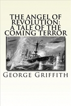 Book The Angel of Revolution: A Tale of the Coming Terror free