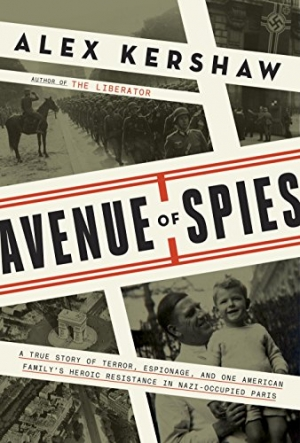 Download Avenue of Spies: A True Story of Terror, Espionage, and One American Family's Heroic Resistance in Nazi-Occupied Paris free book as epub format