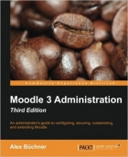Book Moodle 3 Administration, Third Edition free