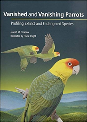 Download Vanished and Vanishing Parrots: Profiling Extinct and Endangered Species free book as pdf format
