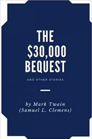 Download The $30,000 Bequest, and Other Stories: by Mark Twain free book as epub format