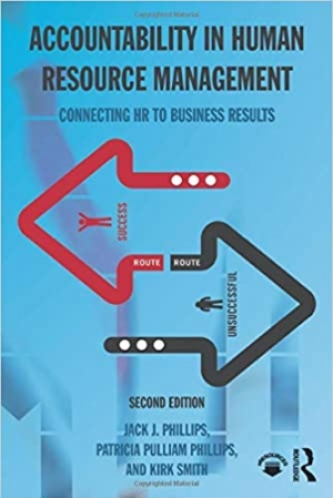Download Accountability in Human Resource Management: Connecting HR to Business Results free book as pdf format