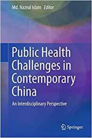Download Public Health Challenges in Contemporary China An Interdisciplinary Perspective free book as epub format