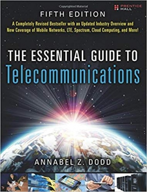 Download The Essential Guide to Telecommunications (5th Edition) (Essential Guides free book as pdf format