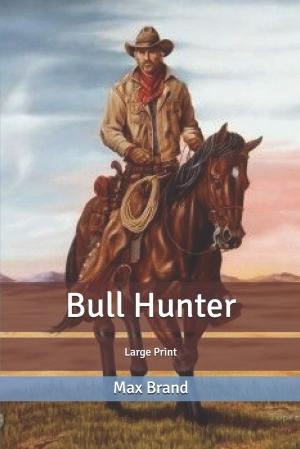 Download Bull Hunter free book as epub format