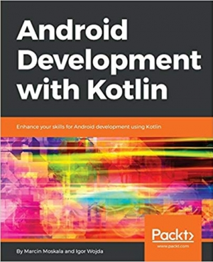 Download Android Development with Kotlin: Enhance your skills for Android development using Kotlin free book as pdf format