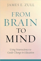 From Brain to Mind: Using Neuroscience to Guide Change in Education