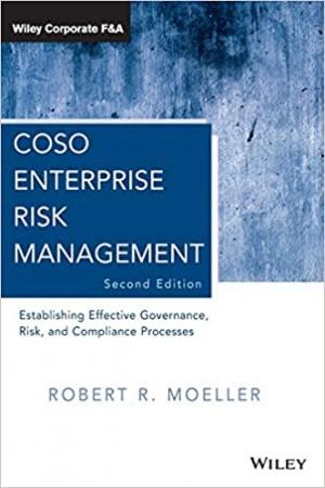 Download COSO Enterprise Risk Management: Establishing Effective Governance, Risk, and Compliance Processes free book as pdf format