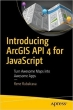 Book Introducing ArcGIS API 4 for JavaScript free