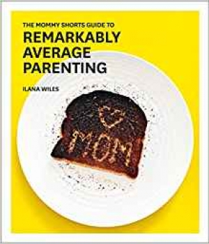 Download The Mommy Shorts Guide to Remarkably Average Parenting free book as epub format
