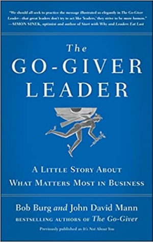 Download The Go-Giver Leader: A Little Story About What Matters Most in Business free book as pdf format