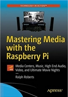 Book Mastering Media with the Raspberry Pi free