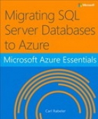 Book Microsoft Azure Essentials: Migrating SQL Server Databases to Azure free