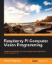 Book Raspberry Pi Computer Vision Programming free