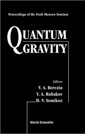 Download Quantum Gravity: Proceedings of the Sixth Moscow Quantum Gravity Seminar free book as pdf format