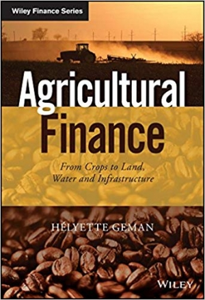 Download Agricultural Finance: From Crops to Land, Water and Infrastructure free book as epub format