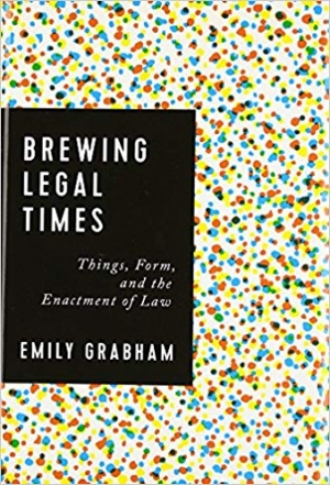 Download Brewing Legal Times: Things, Form, and the Enactment of Law free book as pdf format