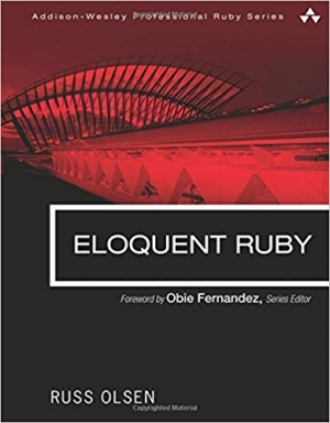 Download Eloquent Ruby (Addison-Wesley Professional Ruby Series) free book as pdf format