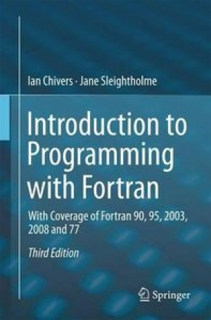 Download Introduction to Programming with Fortran, 3rd edition free book as pdf format