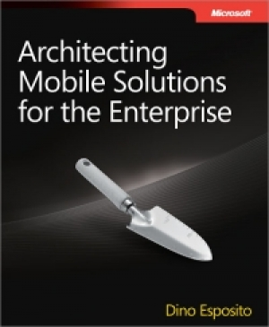 Download Architecting Mobile Solutions for the Enterprise free book as pdf format