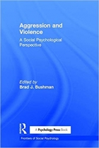 Book Aggression and Violence: A Social Psychological Perspective (Frontiers of Social Psychology) free