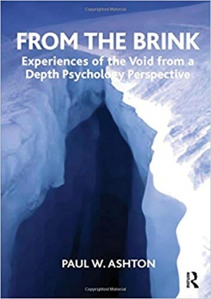 Download From the Brink: Experiences of the Void from a Depth Psychology Perspective free book as pdf format