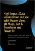 Book High Impact Data Visualization in Excel with Power View, 3D Maps, Get & Transform and Power BI, 2nd Edition free