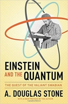 Book Einstein and the Quantum: The Quest of the Valiant Swabian free
