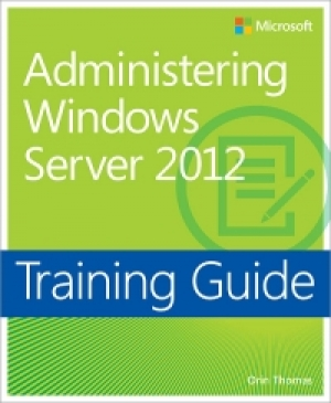 Download Training Guide: Administering Windows Server 2012 free book as pdf format