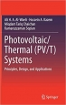 Book Photovoltaic/Thermal (PV/T) Systems: Principles, Design, and Applications free