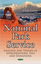 National Park Service: Analyses and Trends of Appropriations, Fees and Donations (Government Procedures and Operations)
