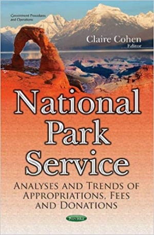 Download National Park Service: Analyses and Trends of Appropriations, Fees and Donations (Government Procedures and Operations) free book as pdf format