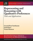 Representing and Reasoning with Qualitative Preferences